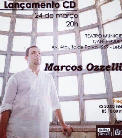 Marcos Ozzellin apresenta seu novo CD em show no Rio de Janeiro